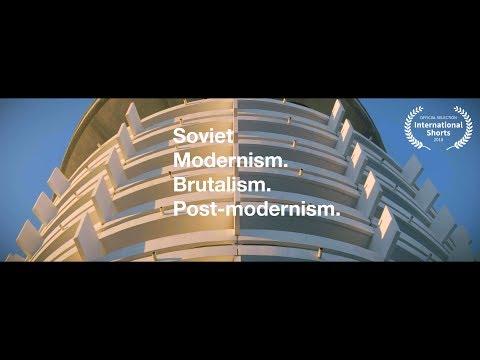 Soviet Modernism. Brutalism. Post-modernism | Short Film