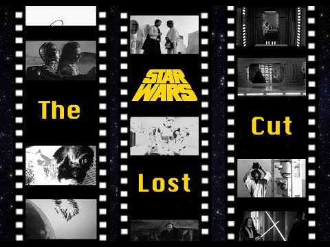 """""""Star Wars: The Lost Cut"""" Explained"""