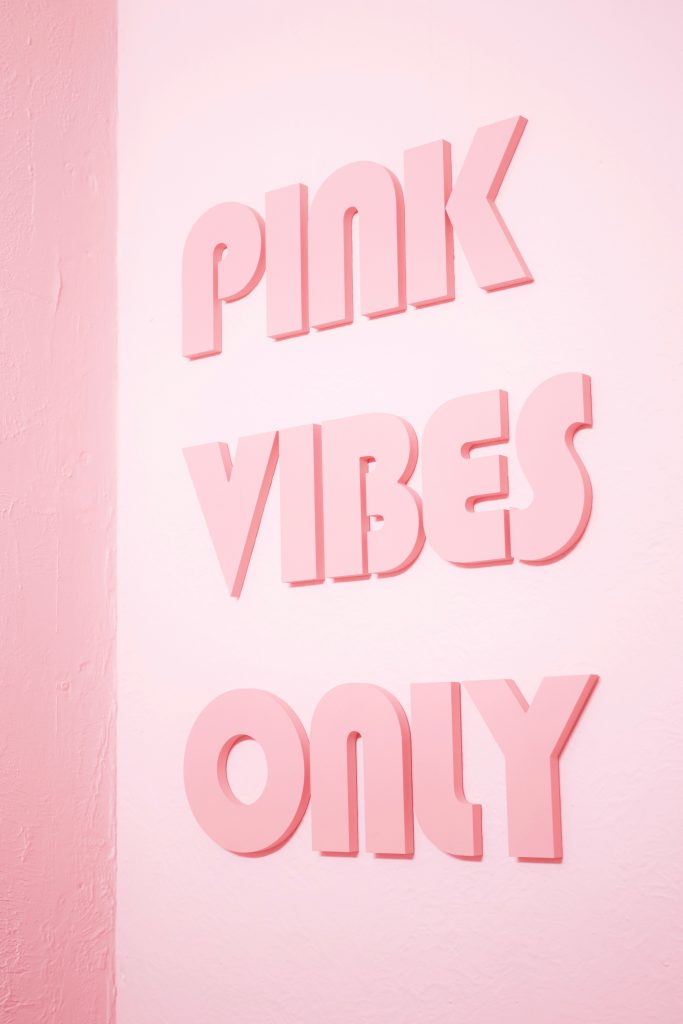 Pink vibes only