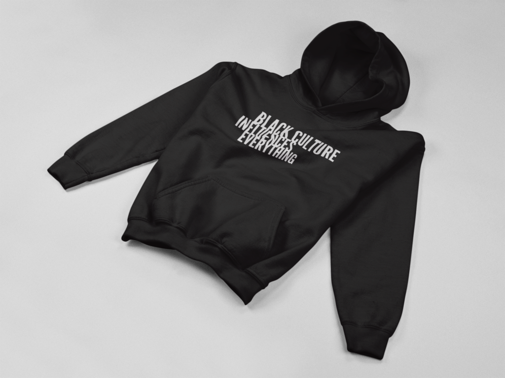Black Culture Influences Everything hoodie in black